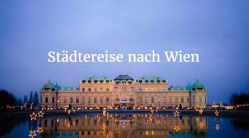 Städtereise Wien – 4 Tage im 4 Sterne Hotel für 186 EUR